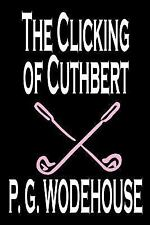 The Clicking of Cuthbert-ExLibrary