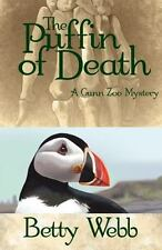 Gunn Zoo: The Puffin of Death : A Gunn Zoo Mystery by Betty Webb (2015,...