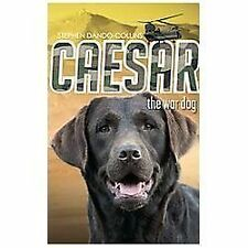 Caesar the War Dog, Dando-Collins, Stephen, New Books