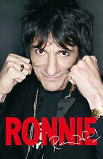 Ronnie: The Autobiography by Ronnie Wood (Hardback, 2007)