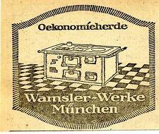 WAMSLER - WERKE  München OEKONOMIEHERDE  Historische Reklame von 1920