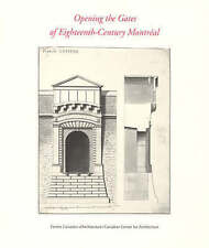 Opening the Gates of Eighteenth-Century Montreal by MIT Press Ltd (Paperback,...