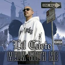 LIL CUETE-Walk With Me CD NEW