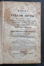 ESSAY ON THE DISEASE CALLED  YELLOW FEVER - EDWARD BANCROFT - 1820