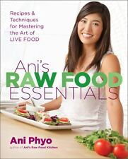 Ani's Raw Food Essentials: Recipes and Techniques for Mastering the...  (NoDust)