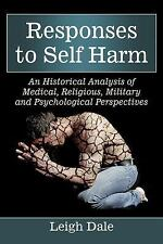 Responses to Self Harm : An Historical Analysis of Medical, Religious,...