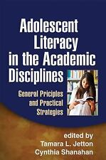 Adolescent Literacy in the Academic Disciplines: General Principles and Practica