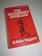 H. Rider Haggard THE WANDERER'S NECKLACE in Dust Jacket HRH