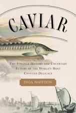 Caviar: The Strange History and Uncertain Future of the World's Most C-ExLibrary