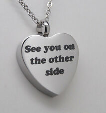 SEE YOU ON THE OTHER SIDE CREMATION URN NECKLACE CREMATION JEWELRY HEART URNS