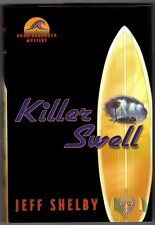Killer Swell by Jeff Shelby 1st ed Debut thriller