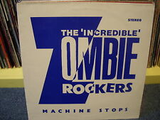 THE INCREDIBLE ZOMBIE ROCKERS  - MACHINE STOPS , ABSTRACT 1987 , EX/M- ,12''