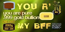 ONE DUST (.0065 grams, 1/10 of a GRAIN) 24K Gold .999 Bullion Bar on MICRO Card