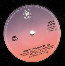 THE REAL THING Whenever You Want My Love 7 Inch Vinyl Pye 7N 46045 1978 EX