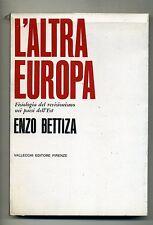 Enzo Bettiza # L'ALTRA EUROPA # Vallecchi Editore 1966