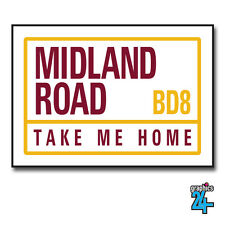Midland Road Bradford Football Street Sign A4 Metal Plaque Decor Unofficial