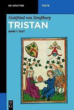 Tristan Band 1: Text (de Gruyter Texte) (v. 1) (German Edition), 1. Book, Von St