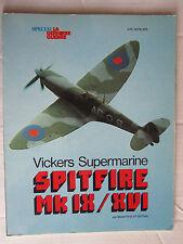 SPITFIRE MK IX/XVI/VICKERS SUPERMARINE/Spécial la dernière guerre/éditions atlas