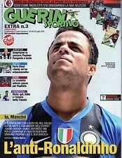 Guerin Sportivo Extra.Adamantino Mancini,Ronaldinho & Milan,Guilherme Gusmao,iii