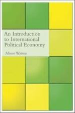 An Introduction to International Political Economy (International Relations for