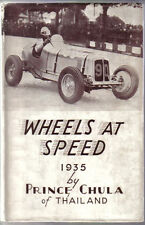 Wheels at Speed 1935 by Prince Chula Riley Imp MG Magnette ERA Aston Martin +