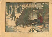 Damblans / Fabrication du Sirop d'Erable Canada 1923 ILLUSTRATION