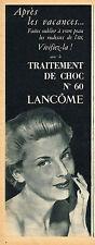 PUBLICITE ADVERTISING 045  1953 LANCOME  cosmétiques traitement de choc n°60