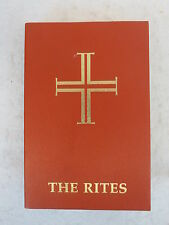 THE RITES OF THE CATHOLIC CHURCH Revised Second Vatican Council 1976 SC