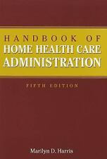 Handbook of Home Health Care Administration-ExLibrary