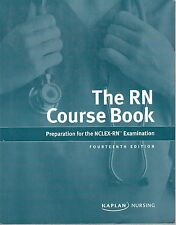 The RN Course Book: Preparation for the NCLEX-RN Examination (KAPLAN Nursing)
