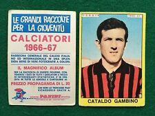 CALCIATORI 1966/67 66/1967 FOGGIA Cataldo GAMBINO Figurina Sticker Panini (NEW)