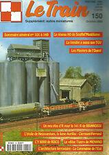 LE TRAIN N°150 RESEAU DE SOUFFEL'MODELISME / 141 R DE RIVAROSSI / L'Y 8000 ROCO