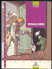 C.Collodi ,Pinocchio,Giunti Marzocco 1990 illustrazioni A.Mussino R
