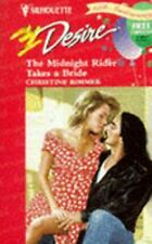 The Midnight Rider Takes a Bride by Christine Rimmer