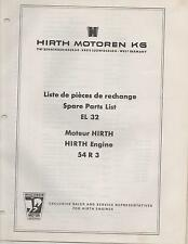 HIRTH EL 32 SNOWMOBILE & VEHICLE ENGINE MODEL 54 R3 SPARE PARTS MANUAL (651)
