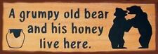 A Grumpy Old Bear & His Honey Live Here Rustic Primitive Sign Home Decor