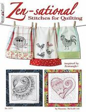 Zen-Sational Stitches for Quilting by Suzanne McNeill (2011, Paperback)