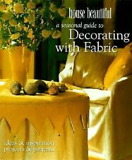 A House Beautiful Seasonal Guide to Decorating with Fabric: Ideas and Inspiratio