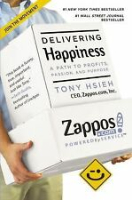 Delivering Happiness: A Path to Profits, Passion, and Purpose Hsieh, Tony