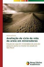 Avaliacao de Ciclo de Vida Da Areia Em Mineradoras by Souza Ariane De (2014,...