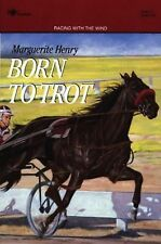 BORN TO TROT MARGUERITE HENRY horse MORE HORSE BOOKS IN OUR STORE