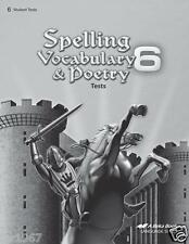 A Beka Spelling, Vocabulary, and Poetry 6 Test Book Sixth Edition - 6th Grade