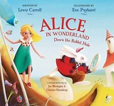 Alice in Wonderland : Down the Rabbit Hole by Lewis Carroll (2015, Hardcover)