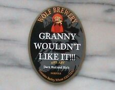 WOLF GRANNY WOULDN'T LIKE IT!!! REAL ALE BEER PUMP CLIP SIGN