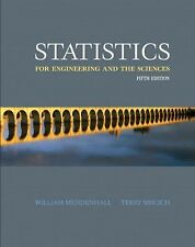 Statistics for Engineering and the Sciences by William Mendenhall and Terry...
