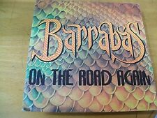 BARRABAS ON THE ROAD AGAIN  7 ""