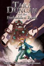 The Tara Duncan: Tara Duncan and the Forbidden Book by H. R. H. Princess...