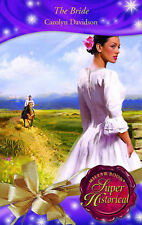 The Bride (Mills & Boon Super Historical) (Super Historical Romance), Carolyn Da