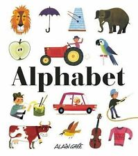 Alphabet by Alain Grée (2015, Picture Book)