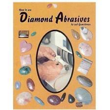 How to Use Diamond Abrasives Lapidary Gem Cutting Book
